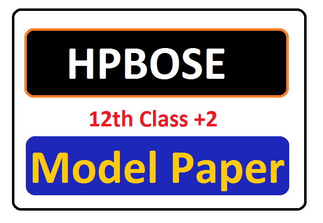 HP Board +2 12th Model Question Papers 2020