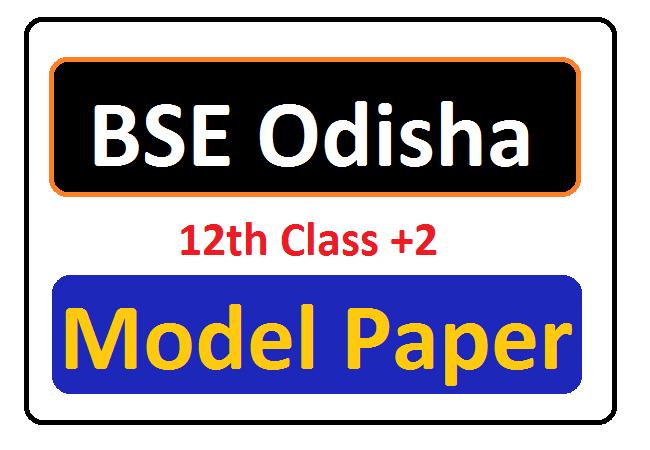 Odisha 11th / 12th Model Paper 2020