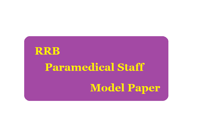 RRB Paramedical Staff Model Questions Papers 2020 English & Hindi