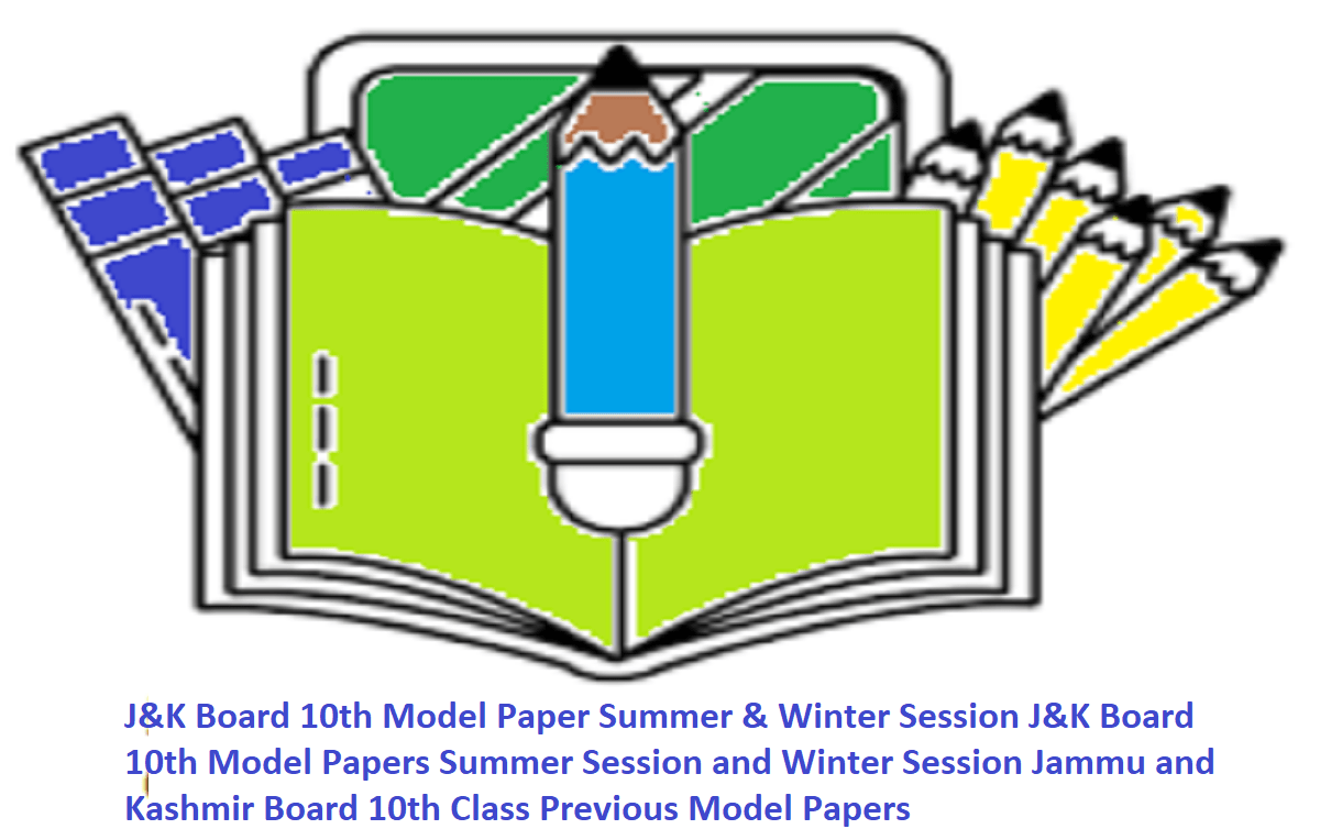 J&K Board 10th Model Paper Summer & Winter Session J&K Board 10th Model Papers Summer Session