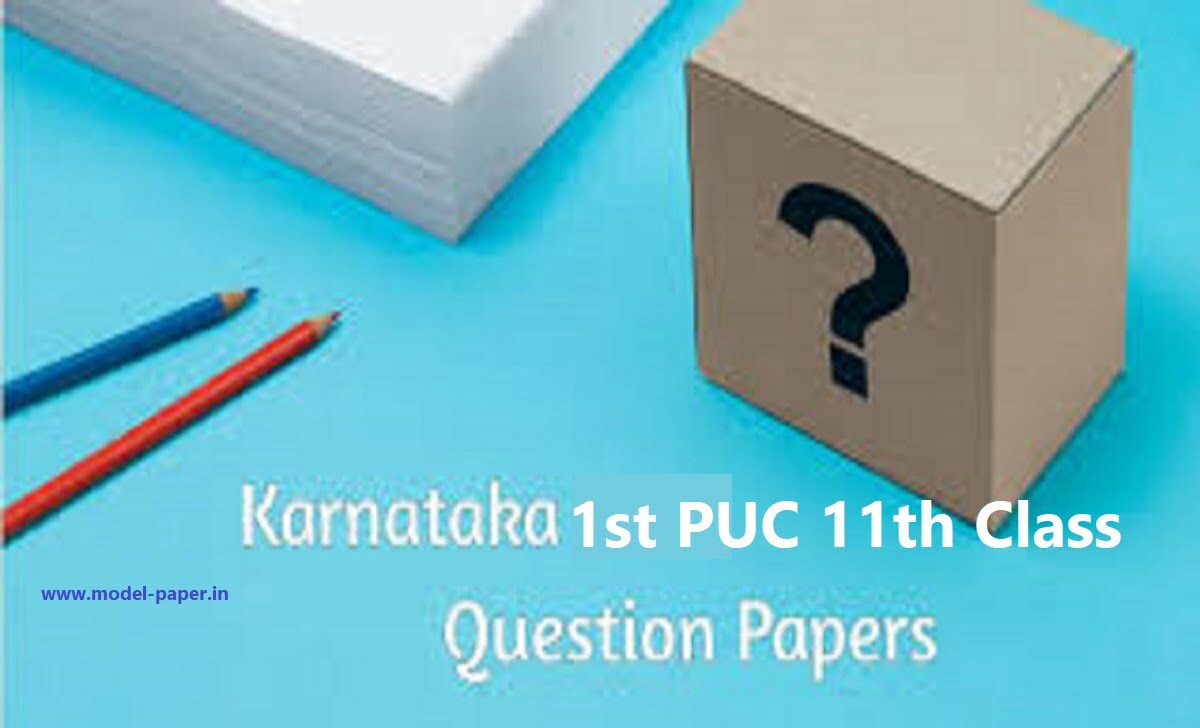 1st PUC Model Paper 2021, I PUC Blueprint 2021 Kar 11th Important Question Paper 2021