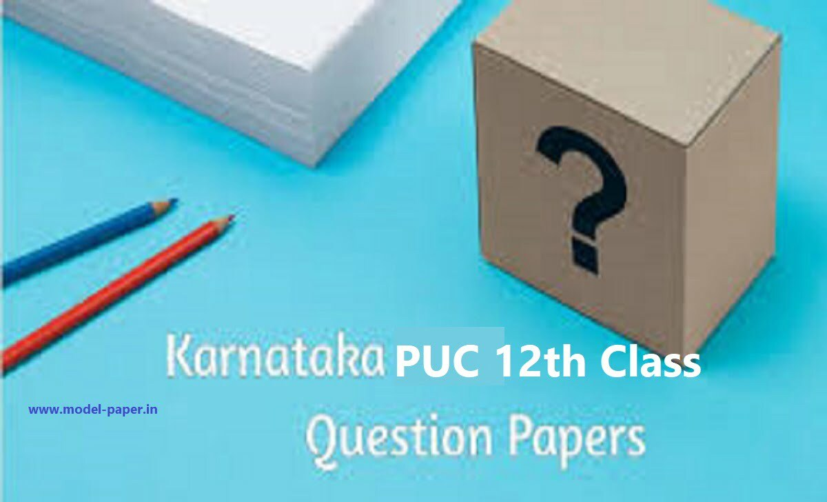 2nd PUC Model Paper 2021 II PUC Blueprint 2021 Kar 12th Important Question 2021