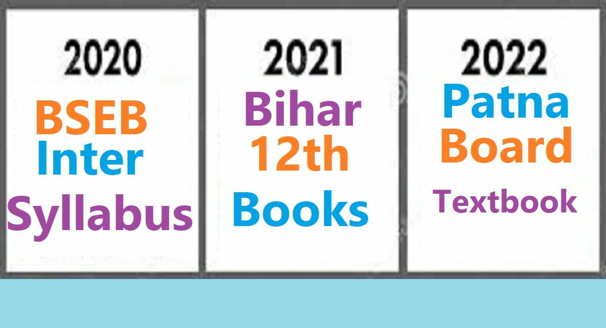 BSEB Inter Syllabus 2021 Bihar 12th Books 2021 BSEB Intermediate Textbook 2021