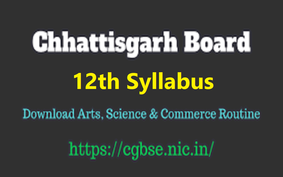 CGBSE 12th Syllabus 2021 CGBSE XII Book 2021 CG Board Textbook 2021