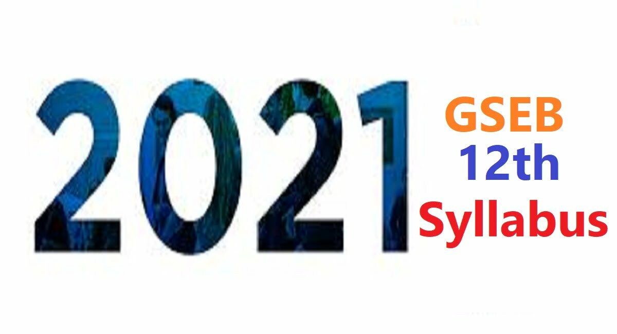 GSEB STD 12 Syllabus 2021 Gujarat HSC +2 Books 2021 GSEB STD 12th Textbook 2021