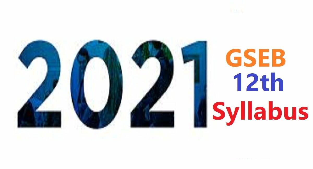 GSEB STD 12 Syllabus 2021 Gujarat HSC +2 Books 2021 GSEB STD 12th Textbook 2021
