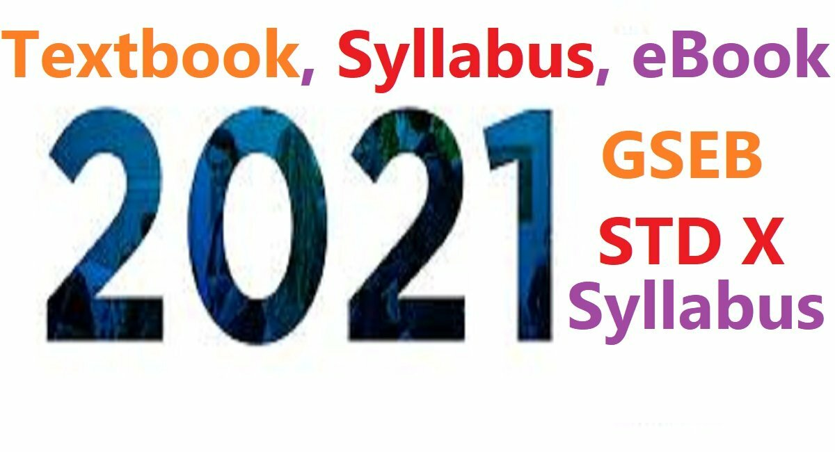Gujarat Board 10th Syllabus 2021 GSEB X Books 2021 GSEB 10th Textbook 2021