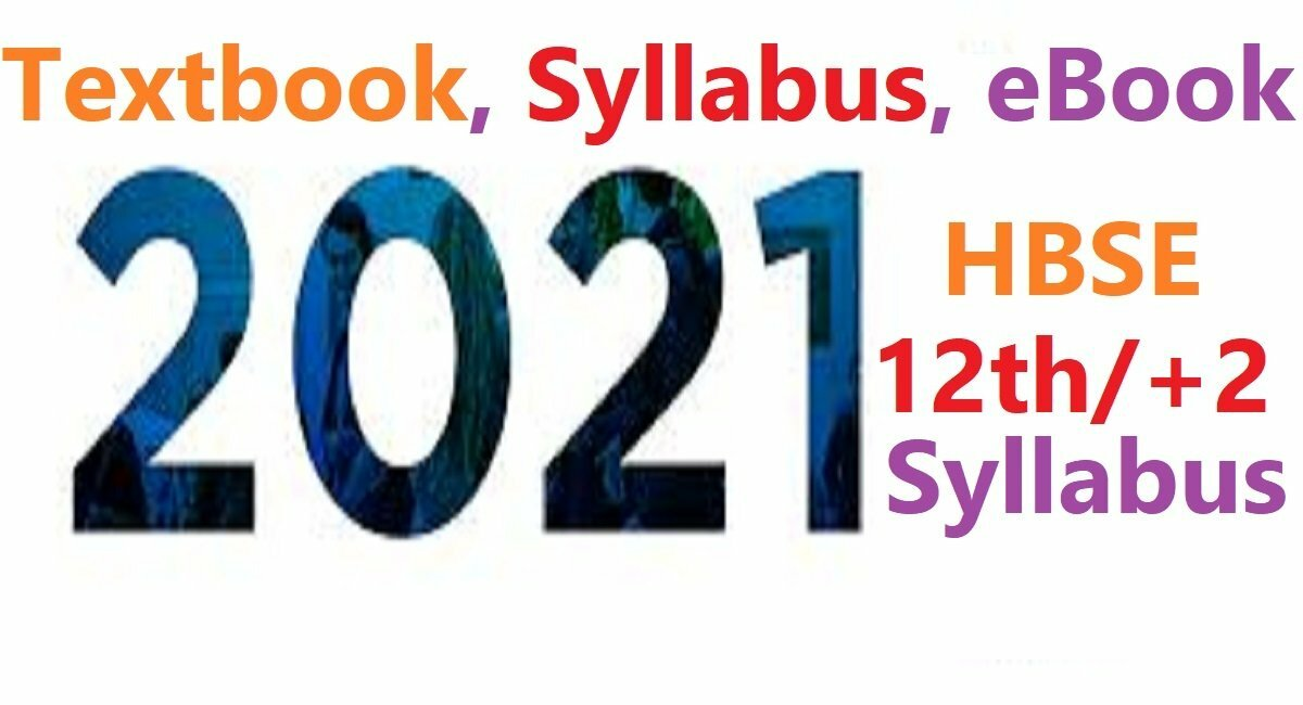 HBSE 12th Syllabus Paper 2021 Haryana 12th Textbook 2021 HBSE +2 Online eBook 2021
