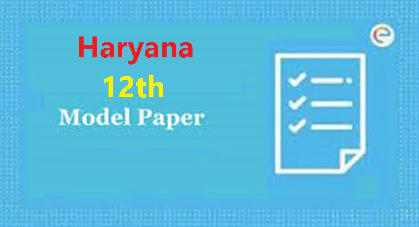 HBSE Bhiwani 12th Model Paper 2021 Haryana 12th Blueprint 2021 HBSE +2 Important Question Paper 2021