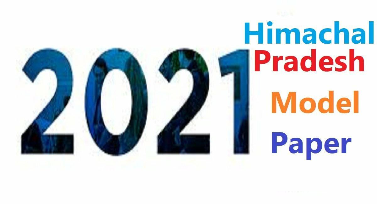 HP 10th Model Paper 2021 HP Matric Blueprint 2021 HP X Important Question Paper 2021