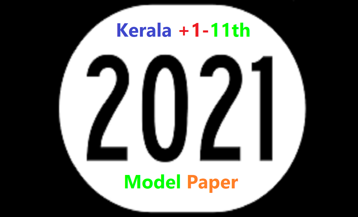 Kerala +1 Model Paper 2021 Kerala Plus I Blueprint 2021 Kerala Plus 1 Important Question 2021