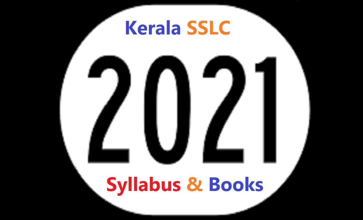 Kerala SSLC Syllabus 2021 Kerala 10th Books 2021 Kerala SSLC Textbook 2021