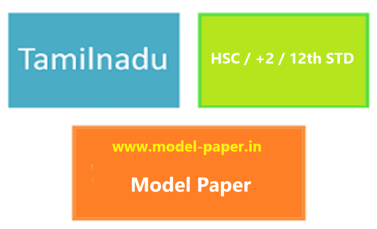 TN Plus 2 Model Paper 2021, TN 12th Blueprint 2021 TN HSC Important Question 2021